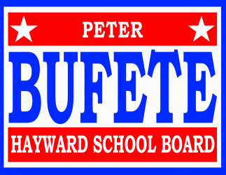 Vote Peter Bufete for Hayward School Board